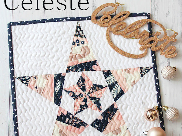 Celeste Mini Quilt + Your Free November 2018 Calendar
