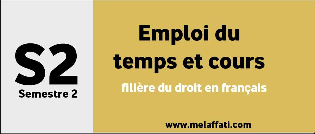 Semestre 2: Emploi du temps et cours (Droit en français)
