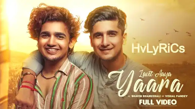 Laut Aaya Yaara Lyrics, Laut Aaya Yaara Lyrics in hindi, Laut Aaya Yaara Lyrics in english, Laut Aaya Yaara Lyrics-Suraj Chauhan,