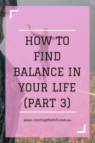 The third in a three part series on finding balance in your life based on a Charlotte Freeman quote