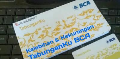 kelebihan dan kekurangan tabunganku BCA