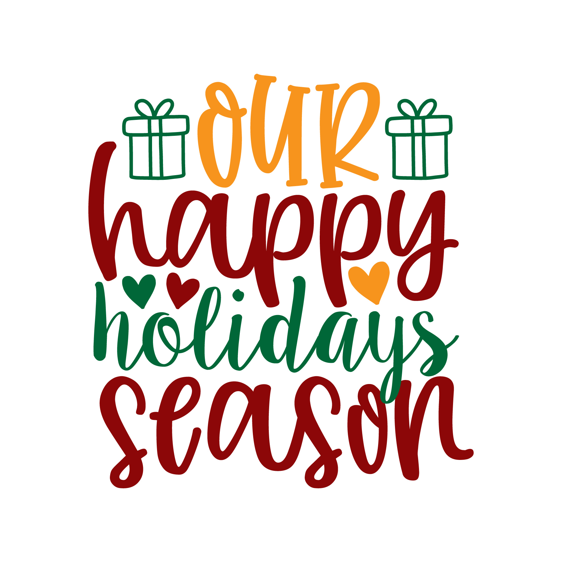 Our Happy Holidays Season SVG Cut Files