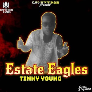[Music]: Tinny Young - Estate Eagles