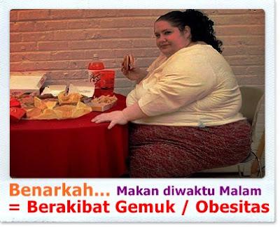Hindari sugesti makan malam berakibat pada kegemukan atau obesitas