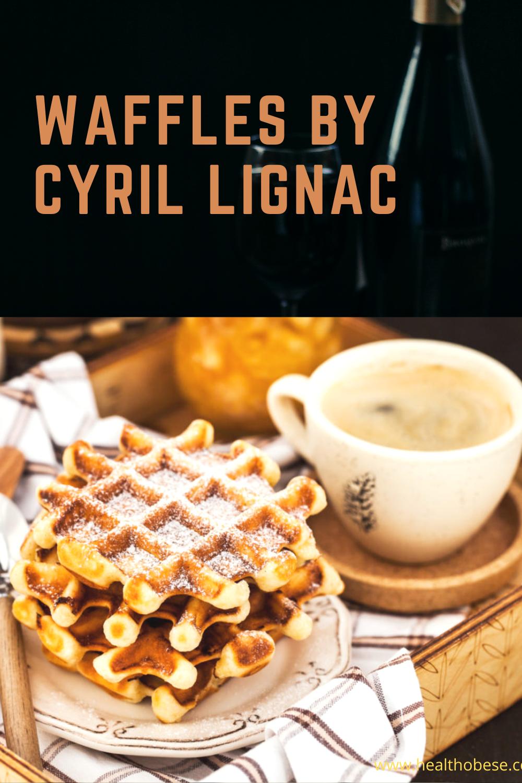 Waffles by Cyril Lignac