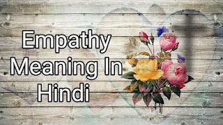 Empathy Meaning In Hindi