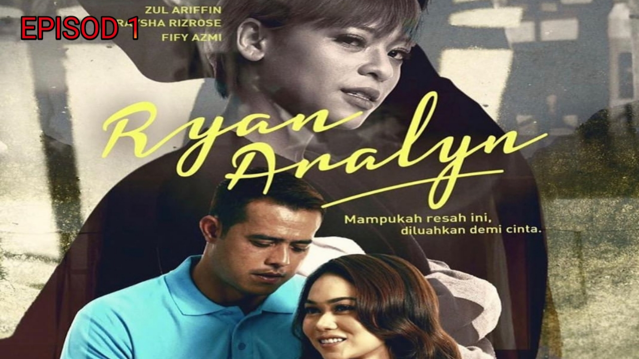 Tonton Drama Ryan Aralyn Episod 1 (TV3)