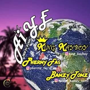 Aiye - king kayboy MP3 DOWNLOAD