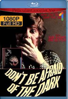 Frio En La Noche (Don't Be Afraid of the Dark) (1973) [1080p BRrip] [Latino-Inglés] [LaPipiotaHD]