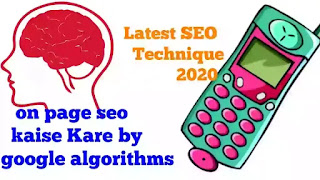 On page seo kaise Kare in hindi by simple google algorithms,latest seo technique 2020