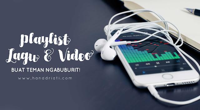 Playlist Lagu dan Video Yang Wajib Ditonton Buat Teman Ngabuburit di Bulan Puasa Ramadhan
