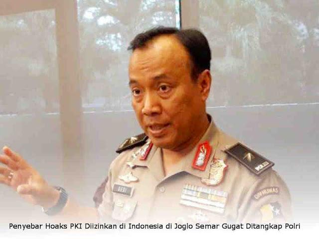 Polisi Tangkap Penyebar Hoaks PKI Diizinkan di Indonesia pada WAG Joglo Semar Gugat