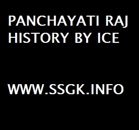PANCHAYATI RAJ HISTORY BY ICE