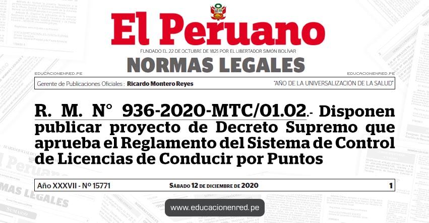 R. M. N° 936-2020-MTC/01.02.- Disponen publicar proyecto de Decreto Supremo que aprueba el Reglamento del Sistema de Control de Licencias de Conducir por Puntos