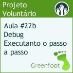 GreenFootBR - Vídeo #22b - Dicas aos professores: Debug - Executanto o passo a passo