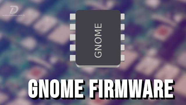 GNOME Firmware 3.34 é lançado oficialmente