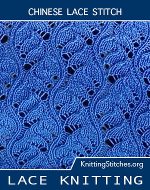 Chinese Lace stitch. Lace Knitting. Lace Stitch Pattern. Lace Patterns. Free Knitting #laceknitting