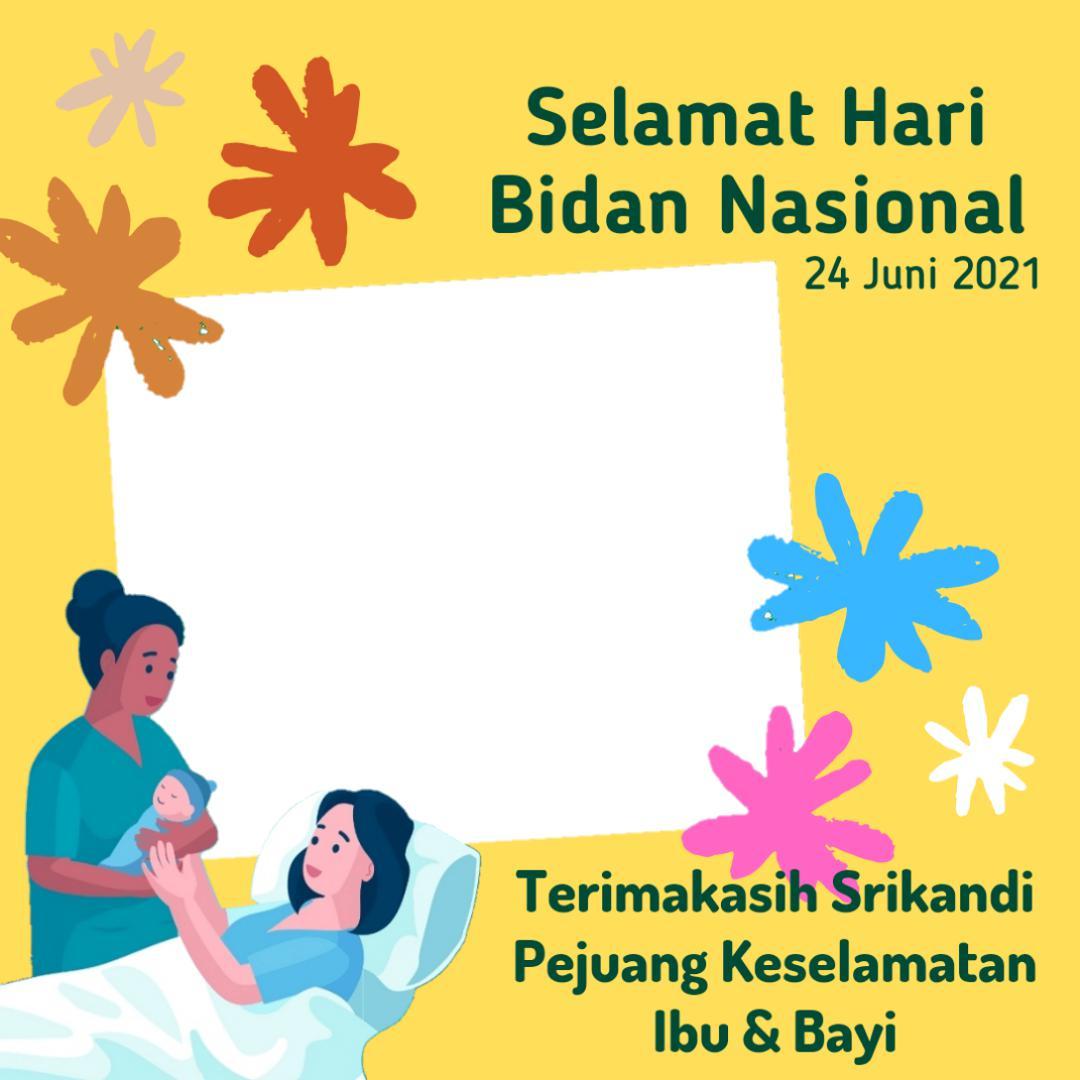 Frame Backgroun Bingkai Twibbon Hari Bidan Nasional 24 Juni 2021 - Twibbonize