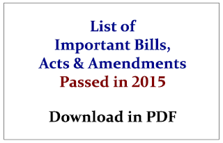 List of Important Bills, Acts and Amendments Recently Passed by the Union Government- Download in PDF