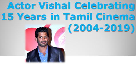 Vishal Completes 15 Years In Tamil Cinema | Oh What a Journey!