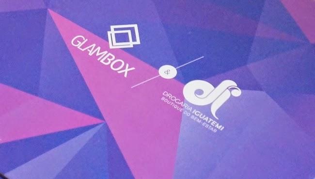 glambox o que veio na minha caixinha