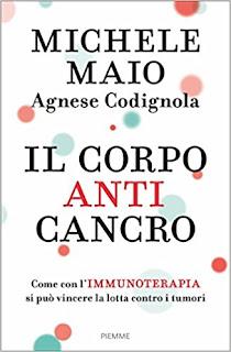 Il Corpo Anticancro. Come Con L'Immunoterapia Si Puo Vincere La Lotta Contro I Tumori PDF