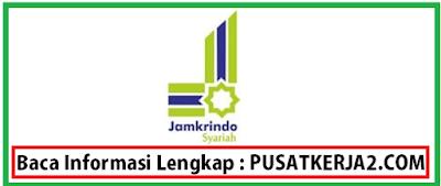 Rekrutmen Kerja Jamkrindo BalikPapan BUMN Oktober 2019