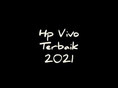 Hp Vivo terbaik 2021