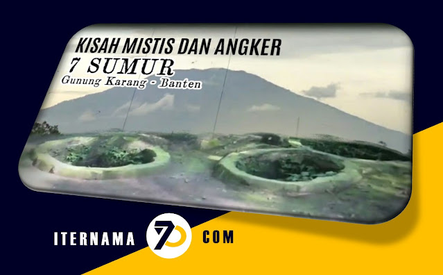 Sumur 7 Gunung Karang