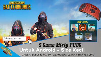 5 Game Offline Android Terbaik Mirip PUBG Mobile Terbaru Bulan Januari 2020
