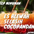 Resep Minuman Es Blewah Cocopandan Segar Manis - detikcoy.com