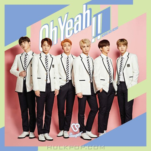 SNUPER – Oh Yeah!! – Single