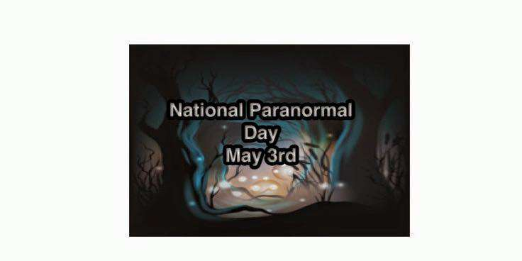 National Paranormal Day Wishes Pics