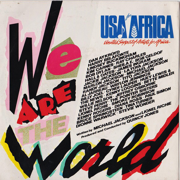 Musica serie 45 giri : USA For Africa – We Are The World (1985)