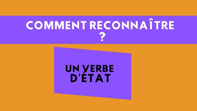 comment reconnaître un verbe d'état