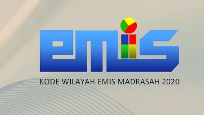 Ini Kode Wilayah Emis Madrasah Tahun 2020 Lengkap
