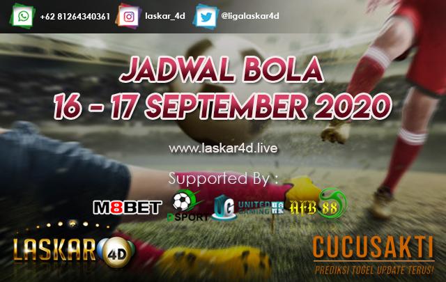 JADWAL BOLA JITU TANGGAL 16 - 17 SEPTEMBER 2020