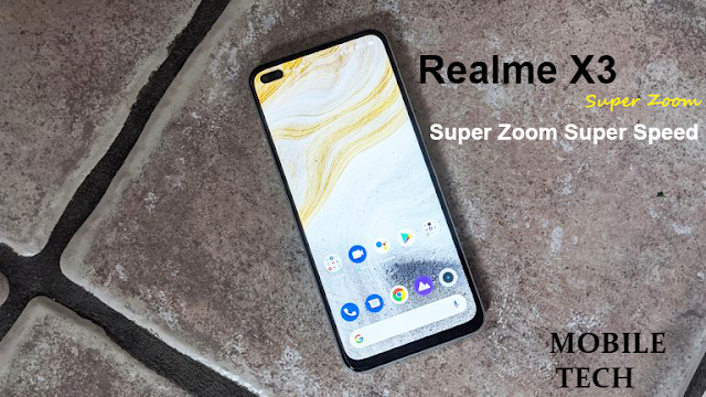 Realme X3 Super Zoom | تعرف على مواصفات وسعر هاتف ريلمى X3 سوبر زووم