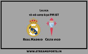 La Liga:Real Madrid V/s. Celta Vigo Preview and Lineup