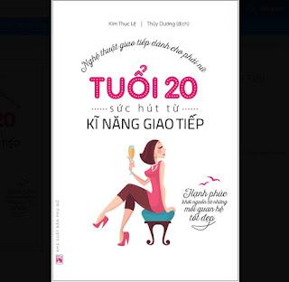 Tuổi 20 - Sức Hút Từ Kỹ Năng Giao Tiếp ebook PDF-EPUB-AWZ3-PRC-MOBI