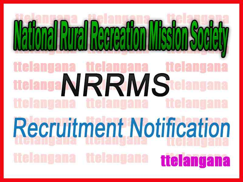 National Rural Recreation Mission Society NRRMS Recruitment Notification