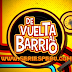 De Vuelta Al Barrio HD Capítulos Completos