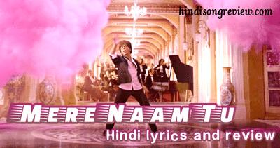 mere-naam-tu-hindi-lyrics-zero