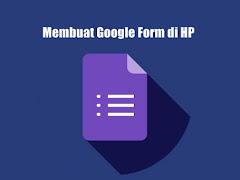 Cara Membuat Google Form di HP