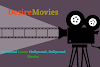 DesireMovies 2020 New Links: Download Latest Hollywood, Bollywood Movies