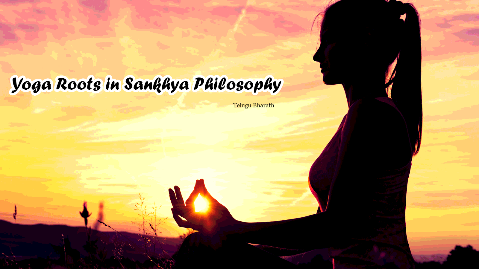 Yoga Roots in Sankhya Philosophy