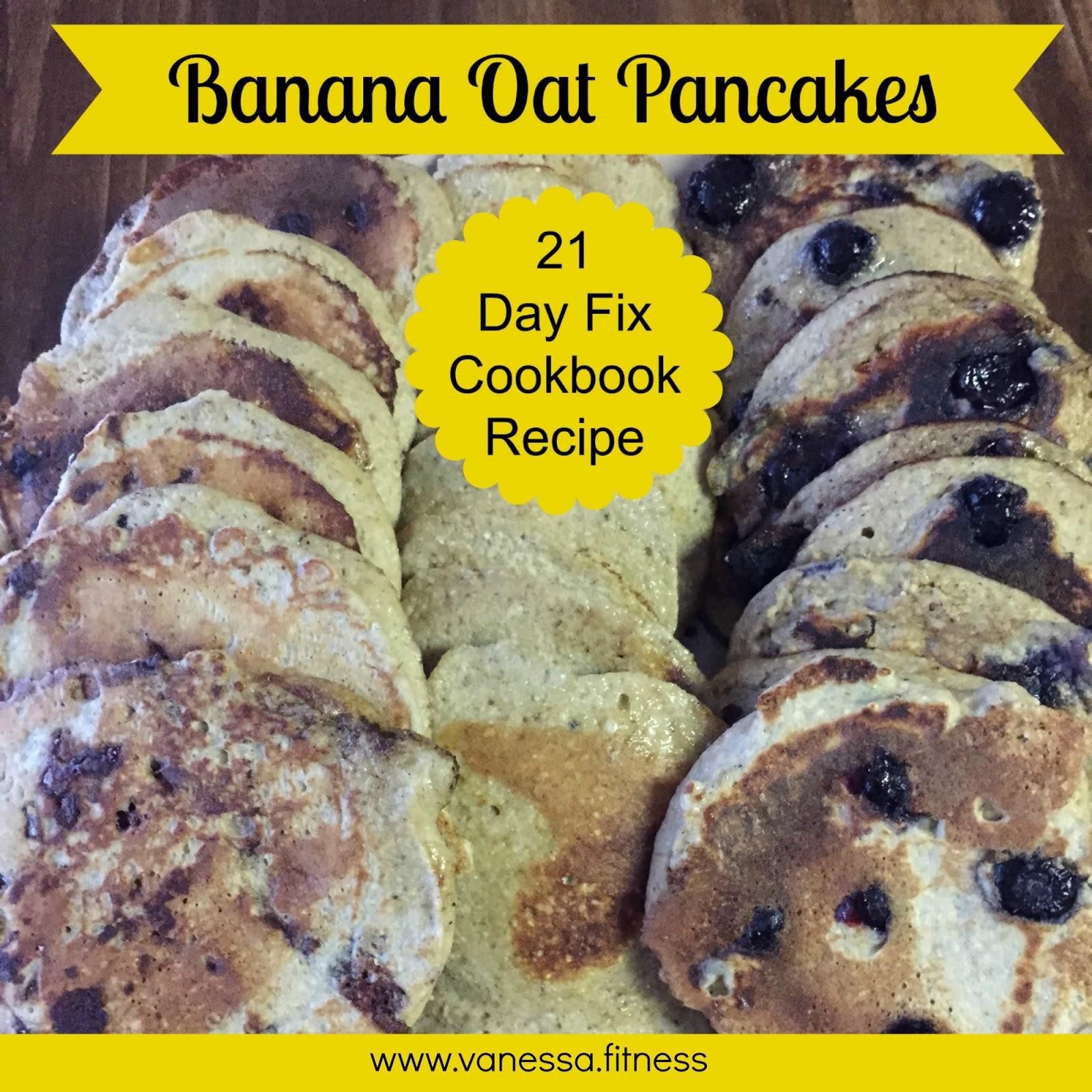 Banana Oat Pancakes, 21 Day Fix Recipe, Fixate, gluten free, dairy ...