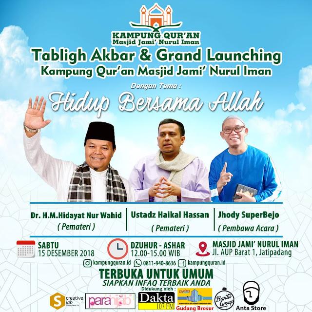 Grand launching Kampung Qur'an Hadirkan Ustadz Haikal Hassan, 15 Desember 2018