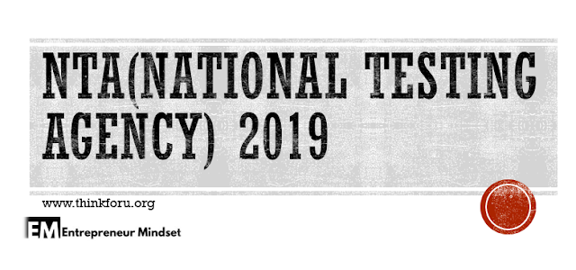 CTET 2019, GATE 2019, GMAT, GPAT 2019, JEE 2019, NTA 2019 (National Testing Agency) NEET 2019, UGC NET,