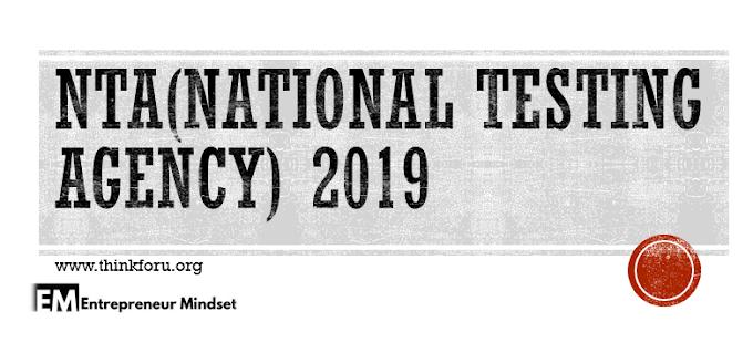 NTA 2019 (National Testing Agency) NEET 2019, JEE 2019, GATE 2019, GMAT, GPAT 2019, UGC NET, CTET 2019,एनटीए 201 9 (नेशनल टेस्टिंग एजेंसी) एनईईटी 201 9, जेईई 201 9, गेट 201 9, जीमैट, जीपीएटी 201 9, यूजीसी नेट, सीटीईटी 201 9
